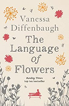 The Language of Flowers by [Diffenbaugh, Vanessa]