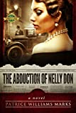 The Abduction of Nelly Don by Patrice Williams Marks