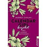 Calendar Girl - Begehrt: Juli/August/September (Calendar Girl Quartal, Band 3)