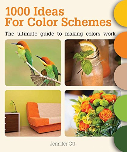 1000 Ideas for Color Schemes: The Ultimate Guide to Making Colors Work by Jennifer Ott (2016-10-01)