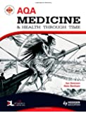 AQA Medicine and Health Through Time: An SHP Development Study (SHPS)