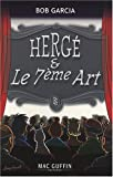Hergé et le 7e art