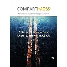 APIs de Desarrollo para SharePoint en el lado del Cliente: CSOM - Modelo de Objetos de Cliente