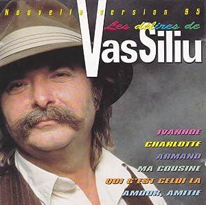 Les Delires De Vassiliu
