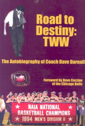 Road to Destiny por Dave Darnall