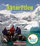 Antarctica (Rookie Read-About Geography) by Hirsch Rebecca Eileen (2012-09-01)