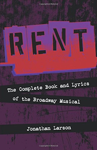 Rent - Rehearsal Tracks CD: The Complete Book and Lyrics of the Broadway Musical (Applause Books) por Jonathan Larson