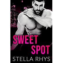 Sweet Spot (Irresistible Book 1) (English Edition)