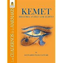 Kemet - Historia Antigua de Egipto