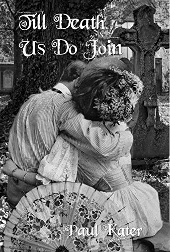 Till Death Us Do Join (English Edition)