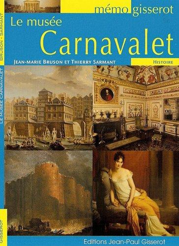 Le Musée Carnavalet - MEMO