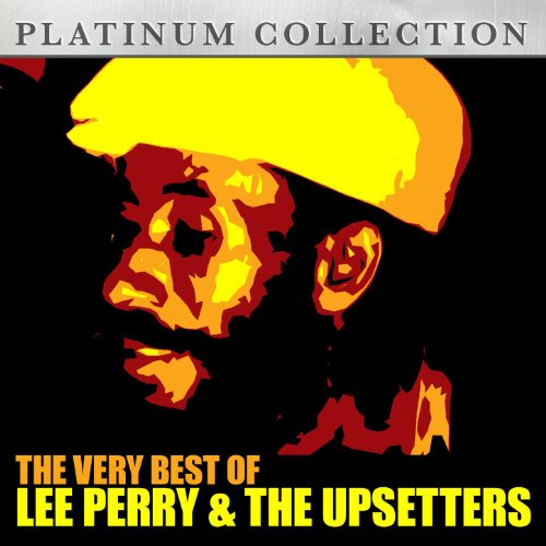 The Very Best Of Lee Perry & The Upsetters