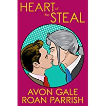 Heart of the Steal (English Edition)