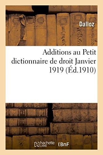 Additions au Petit dictionnaire de droit Janvier 1919