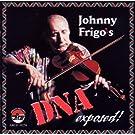 Johnny Frigo's dna exposed!