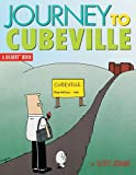 Journey to Cubeville: A Dilbert Book (Dilbert Books (Paperback Andrews McMeel))