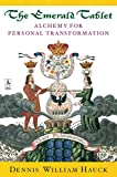 The Emerald Tablet: Alchemy of Personal Transformation (Compass)