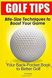 Golf Tips: Bite-Size Techniques To Boost Your Game
