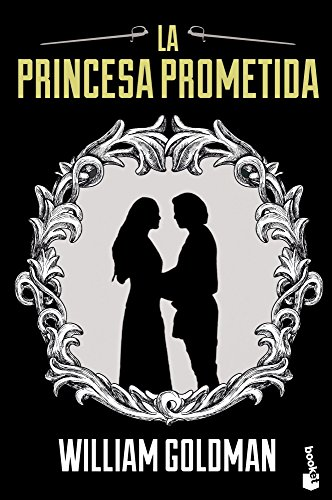 Descargar Libro La Princesa Prometida (Bestseller Internacional) de William Goldman