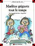 Max et Lili. 064, Marlène grignote tout le temps / Serge Bloch   Bloch, Serge. Illustrateur