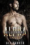 Billionaire Alpha 2: (A Bad Boy Billionaire Novel)