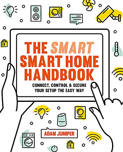 Smart Smart Home Handbook: Connect, control and secure your home the easy way Digital Shopping Network