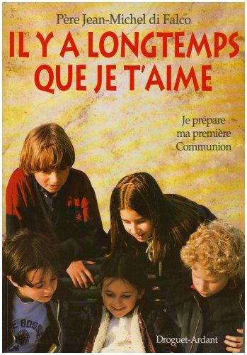 IL Y A LONGTEMPS QUE JE T'AIME par Jean-Michel Di Falco