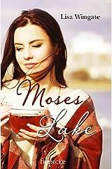 Moses Lake Kindle Ausgabe