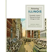 Picturing Illinois: Twentieth-Century Postcard Art from Chicago to Cairo
