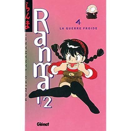 Ranma 1/2 - Tome 04 : La Guerre froide