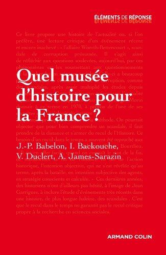 Quel muse d'histoire pour la France ?