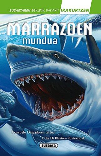 Marrazoen mundua (Susaetaren eskutik irakurri - 2.Maila) por Consuelo Delgado