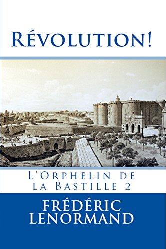 Révolution ! - L'Orphelin de la Bastille 2