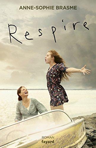 Respire (Littérature Française)