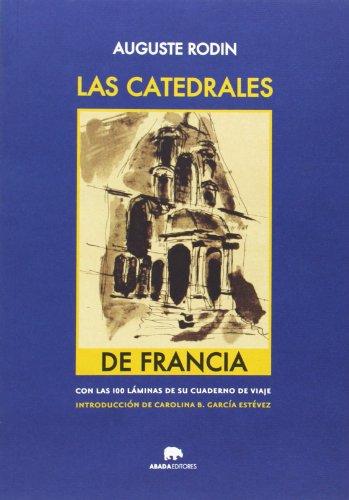 Las Catedrales De Francia (Lecturas de Historia del Arte)