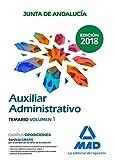 Auxiliares Administrativos de la Junta de Andalucía: Auxiliar Administrativo de la Junta de Andalucía. Temario Volumen 1