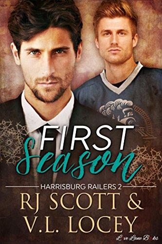 First Season (Harrisburg Railers Hockey Book 2) (English Edition)