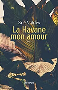 """Afficher """"La Havane mon amour"""""""