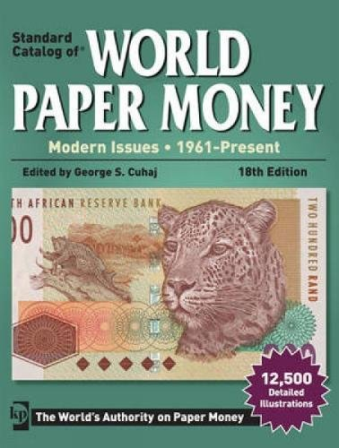 Standard Catalog of World Paper Money - Modern Issues (Standard Catalog of World Paper Money: Vol.3: Modern Issues) (Coins World Krause 3.)