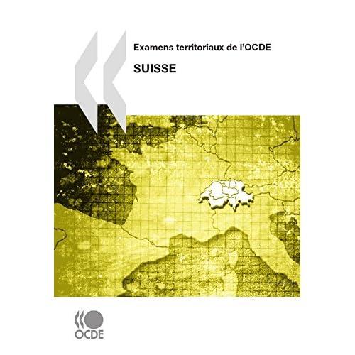 Examens territoriaux de l'OCDE: Suisse, 2011 (AGRICULTURE ET)
