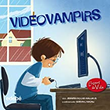 Video Vampirs (Leccions de vida)