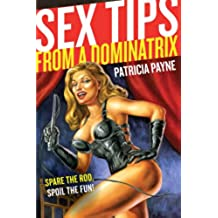 Sex Tips from a Dominatrix