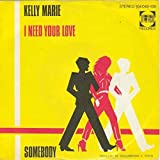 I Need Your Love / Somebody [Vinyl Single 7'']