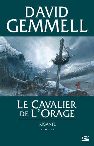 Rigante, tome 4 : Le Cavalier de l'Orage