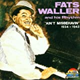 Ain'T Misbehavin 1934-1943 - Fats Waller