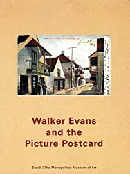 Walker Evans and the Picture Postcard by Jeff Rosenheim (2009-02-13)