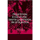 Algoritmos Evolutivos: teoría y casos prácticos: Lourdes Araujo, Carlos Cervigón