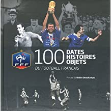 100 DATES HISTOIRES OBJETS DU