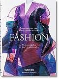 Fashion. Eine Modegeschichte vom 18. bis 20. Jahrhundert -