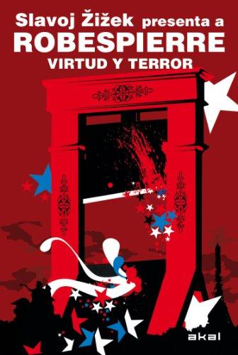 Robespierre. Virtud y terror (Revoluciones) (Spanish Edition)